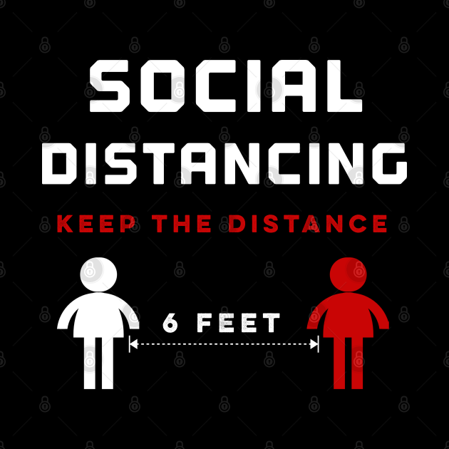 Social distancing keep the distance 6 feets