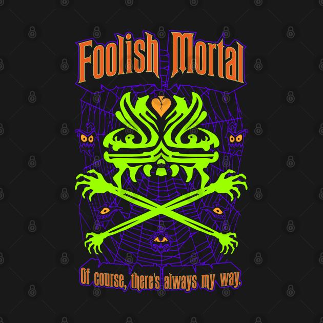 Foolish Mortal Halloween Variant