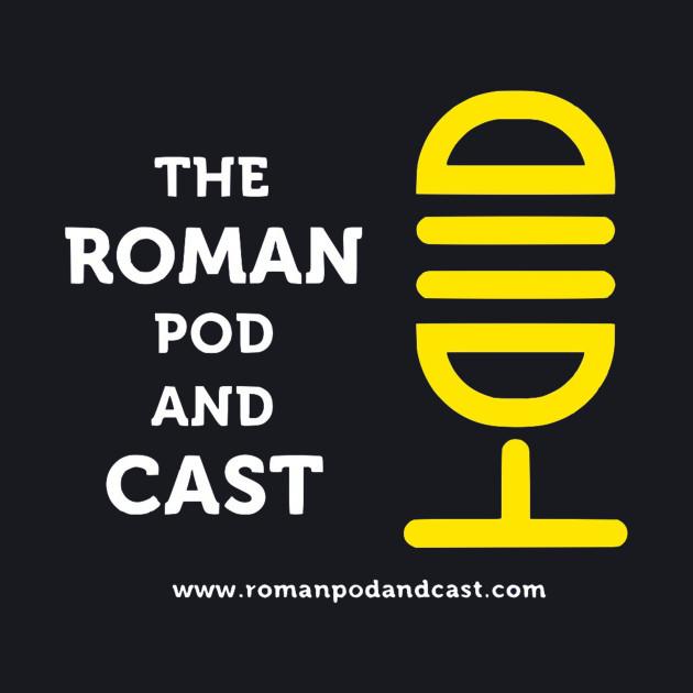 The Roman Pod and Cast White