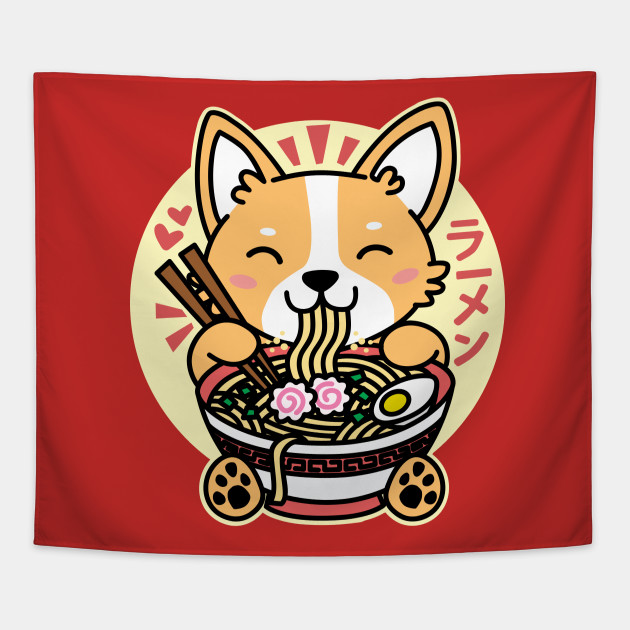 58e266c28655 Corgi Eating Ramen Cute Kawaii Noodles - Ramen Life - Tapestry ...