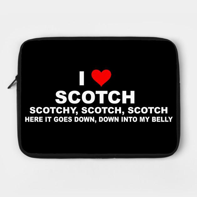 Anchorman Quote - I Love Scotch
