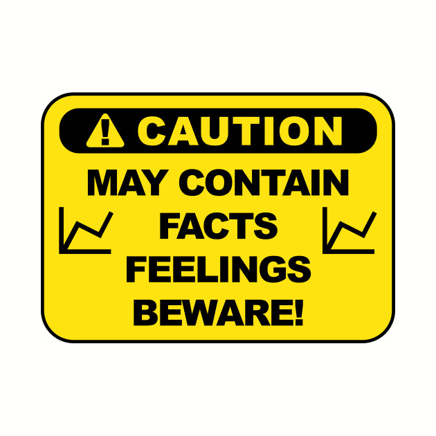 Caution: May Contain Facts