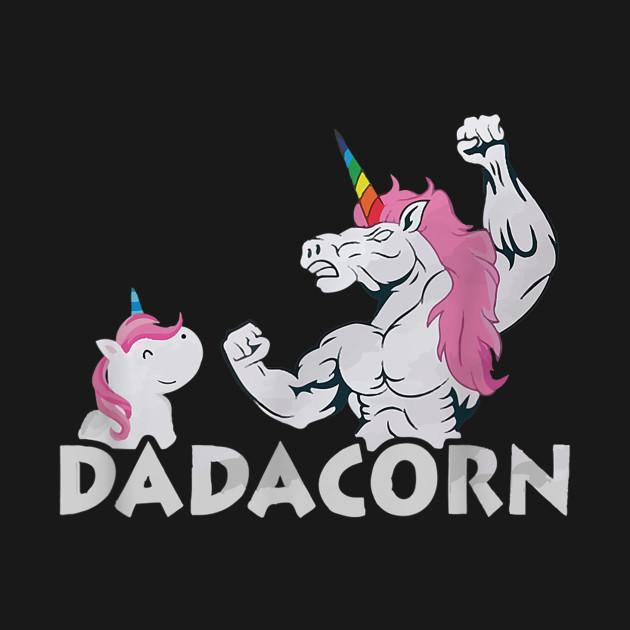 9b6c9cf8a ... Dadacorn Unicorn Muscle Dad - Baby Fathers Day Gift T-Shirt
