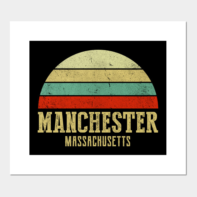 Massachusetts Vintage Retro Sunset Manchester Ma Shirt Manchester City Posters And Art Prints Teepublic