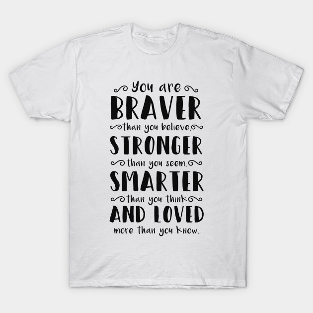 9ec21db07634 You Are Braver Than You Believe Winnie The Pooh - You Are Braver ...