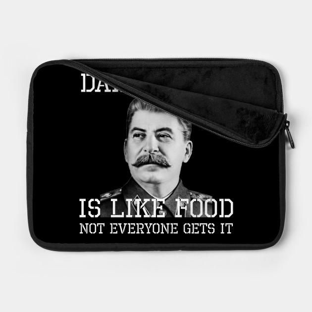 Dark Humor Is Like Food - Not Everyone Gets It