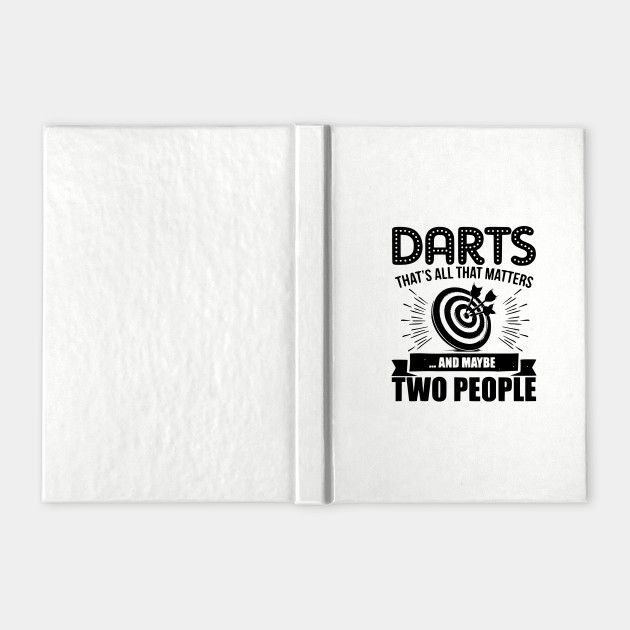 dart is the only thing that