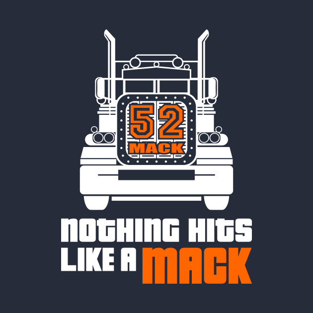 Nothing Hits Like A Mack