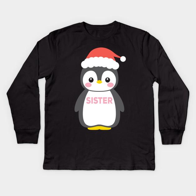 ab7e02a2041ef Santa Hat Penguin Sister Christmas Shirt Funny Pajamas Gift Kids Long  Sleeve T-Shirt
