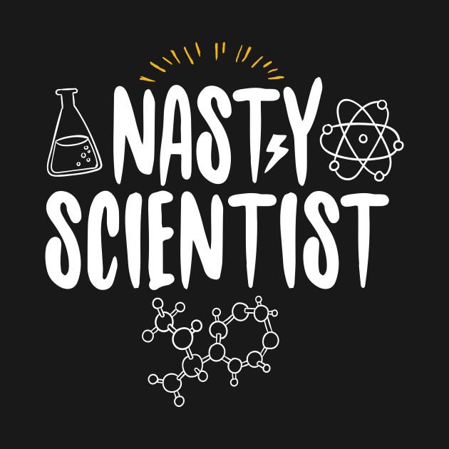 Nasty Scientist