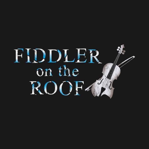 "FIDDLER ON THE ROOF (a la ""Phantom of the Opera)"