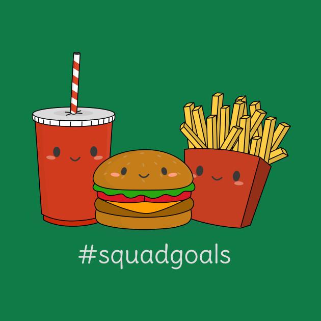 Funny Fast Food Squad Goals T-Shirt