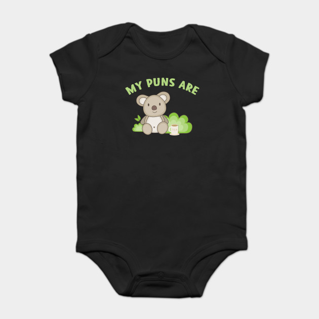 7f01388be My Puns Are Koala Tea Funny - Koala Baby - Onesie | TeePublic