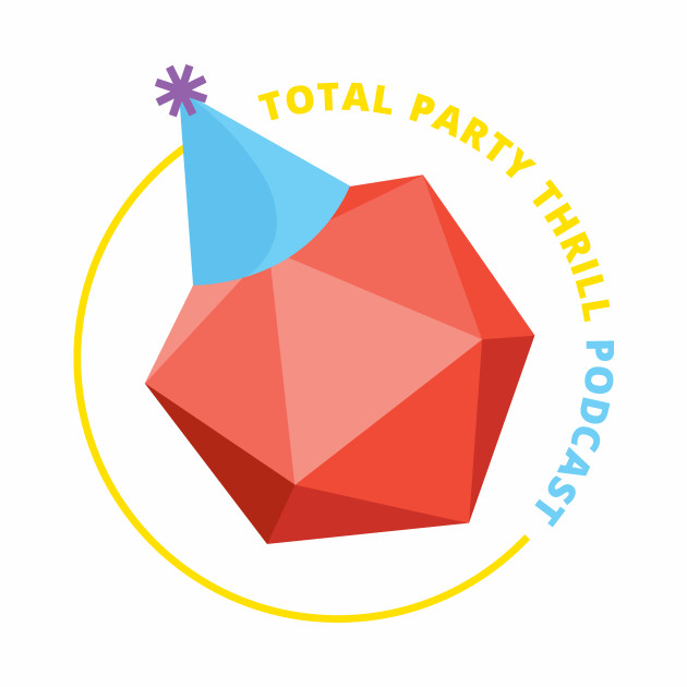 Total Party Thrill Podcast Logo