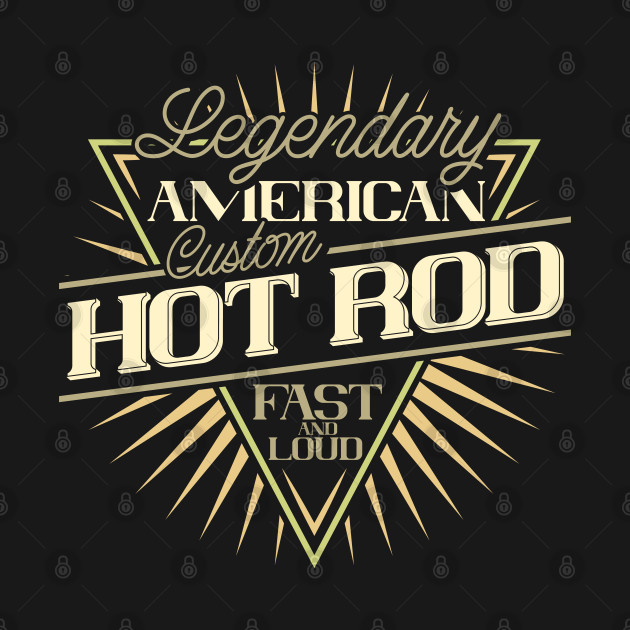 Legendary American Hot Rod