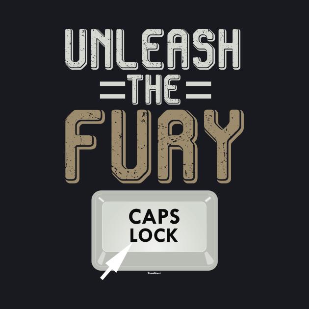 Unleash The Fury Keyboard Warrior