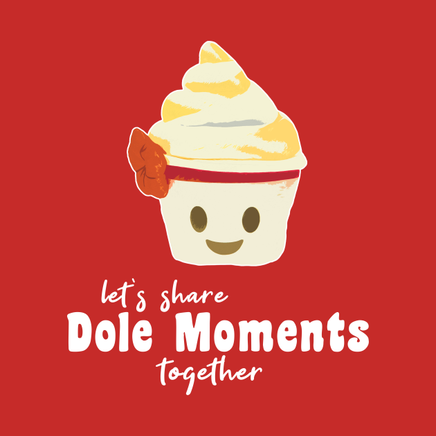 Dole Moments Together