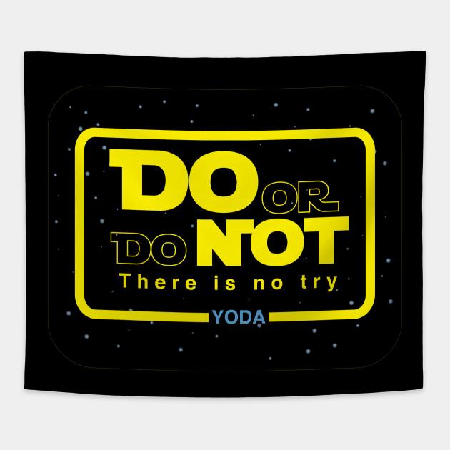 Yoda Do Or Do Not Star Wars Tapestry Teepublic