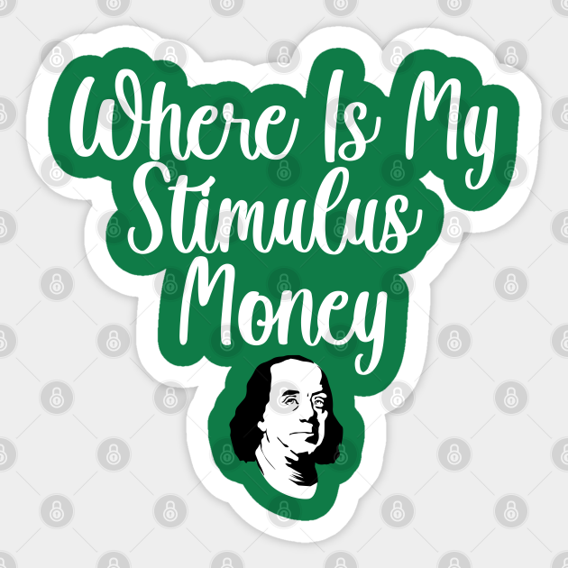 Where Is My Stimulus Money