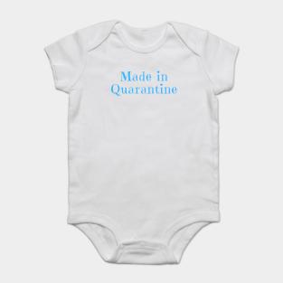 Made In Quarantine Onesie\u00ae  Funny Baby Onesie\u00ae  Quarantine Baby Bodysuit