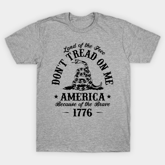 Dont Tread On Me Shirt >> Don T Tread On Me
