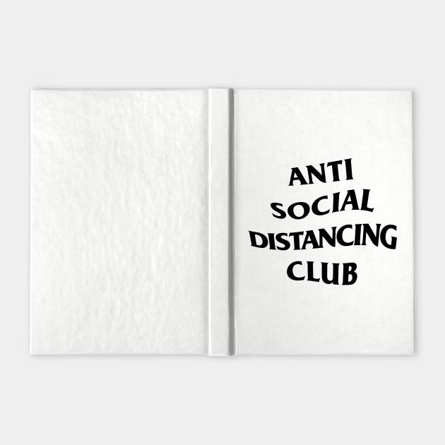 Anti Social Distancing Club funny shirt