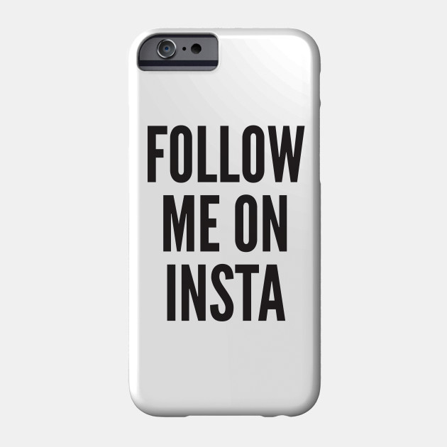 Funny Instagram Follow Me Quotes