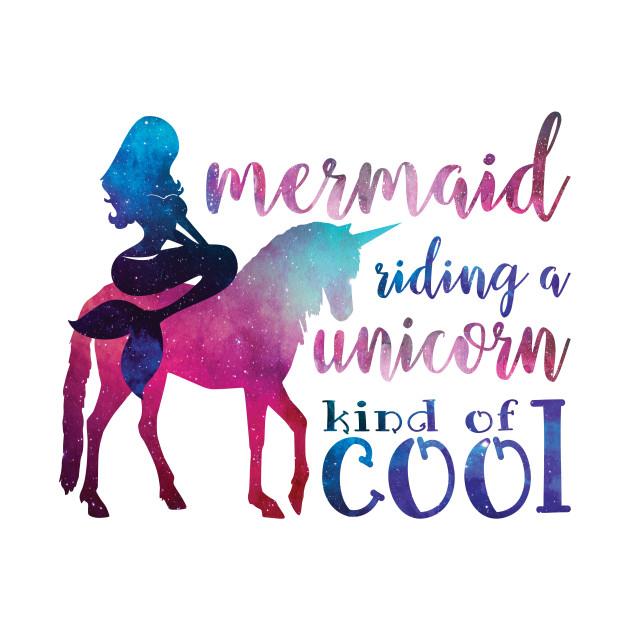6dcadc5d Mermaid Riding Unicorn - Fantasy - T-Shirt | TeePublic