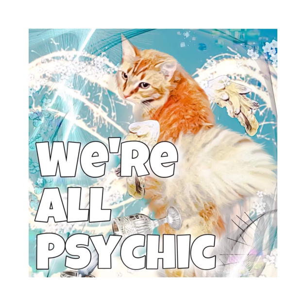 We're All Psychic Podcast