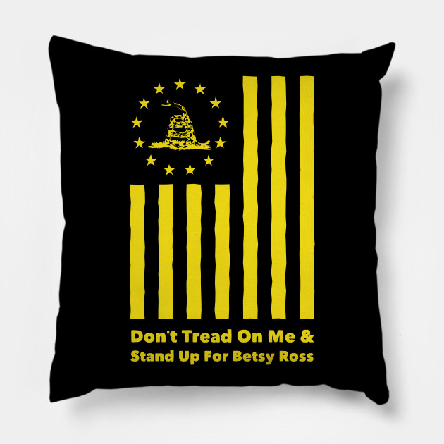 stand up for betsy ross t shirt & Dont Tread On Me