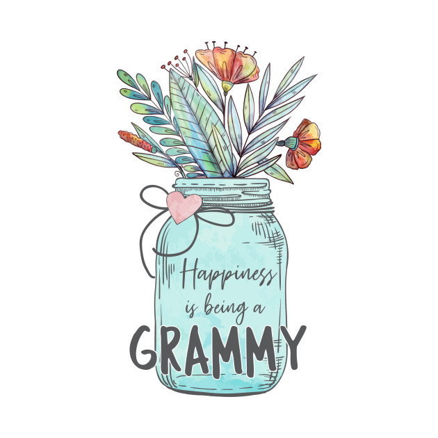 Happiness is Being a Grammy - Mason Jar Flowers