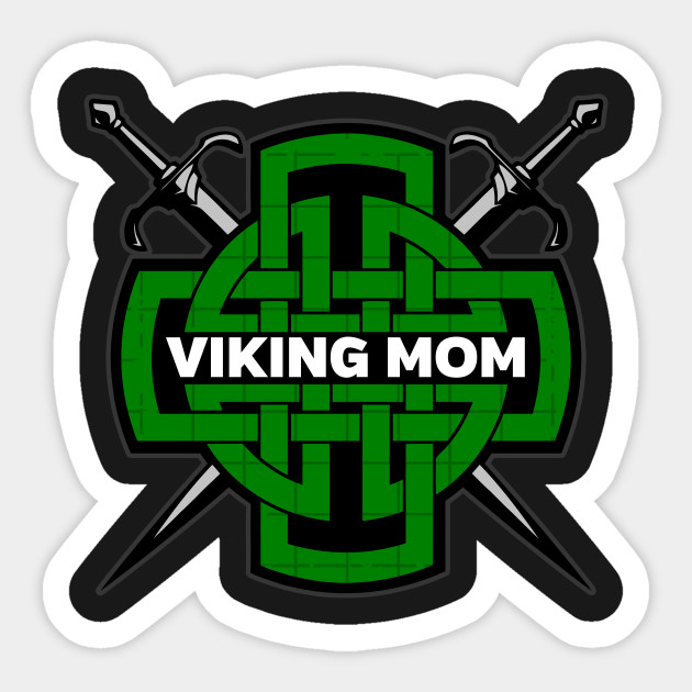 Norse Viking Mom Warrior Mothers Day Celtic Viking Mom Sticker