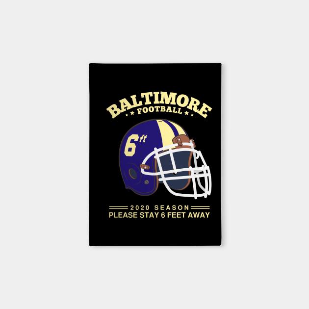 2020 NFL Baltimore Ravens Spirit Stay 6ft Away