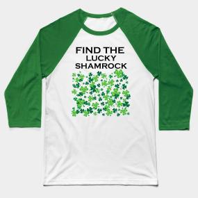 0a8321c6e7 Funny game st Patrick's day fun lucky shamrock Baseball T-Shirt