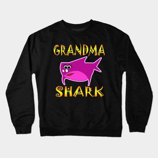 Grandma Shark Funny Tshirt Design - Grandma Gift Ideas - Crewneck ...