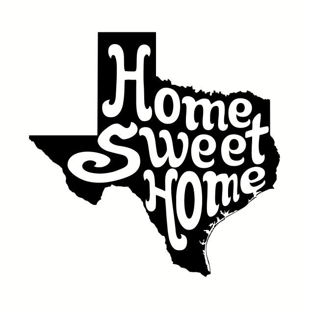 Home Sweet Home - Texas - Mug | TeePublic on denton logo, california home logo, nc home logo, north dakota logo, legacy home logo, houston logo, kentucky home logo, south carolina home logo, corpus christi logo, lexington home logo, montana home logo, nebraska home logo, pennsylvania logo, oklahoma home logo, las vegas home logo, fort worth logo, richmond home logo, amarillo logo, lubbock logo, new mexico logo,