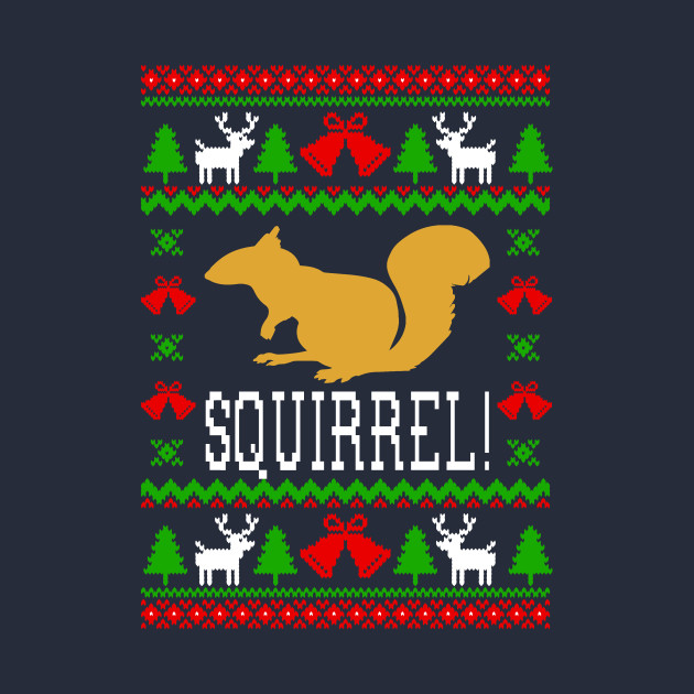 Christmas Vacation Squirrel.Squirrel Christmas Vacation Quote
