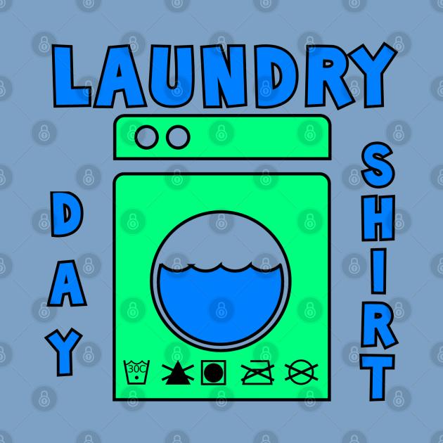 Laundry Day Shirt 3