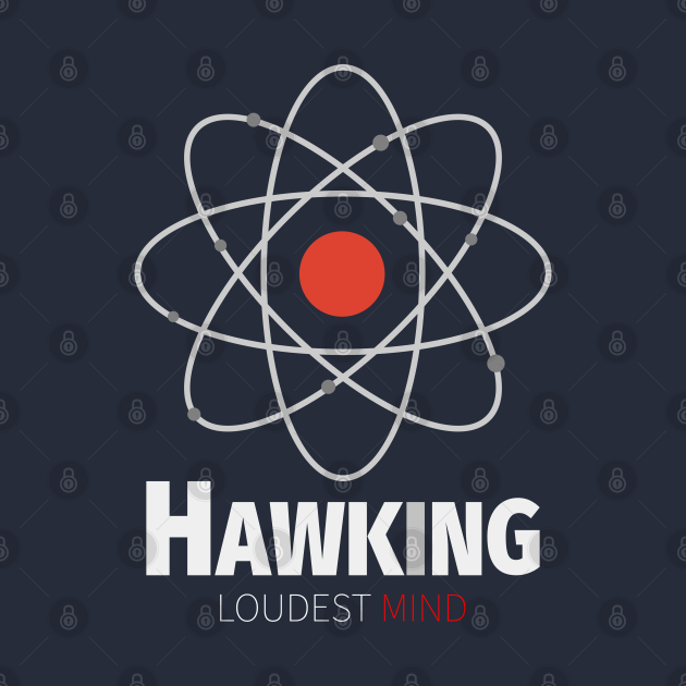 Stephen Hawking RIP Loudest Mind 1942 - 2018