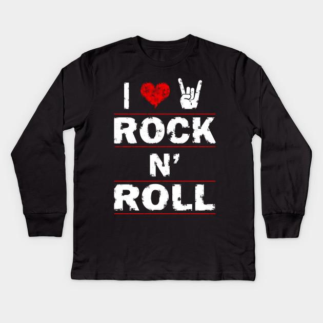 8e7660c0a I love rock n roll - I Love Rock N Roll - Kids Long Sleeve T-Shirt ...