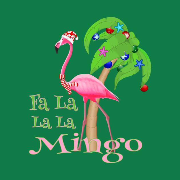 618143eb688ca Fa La La La Mingo Pink Flamingo Tropical Christmas - Merry Christmas ...