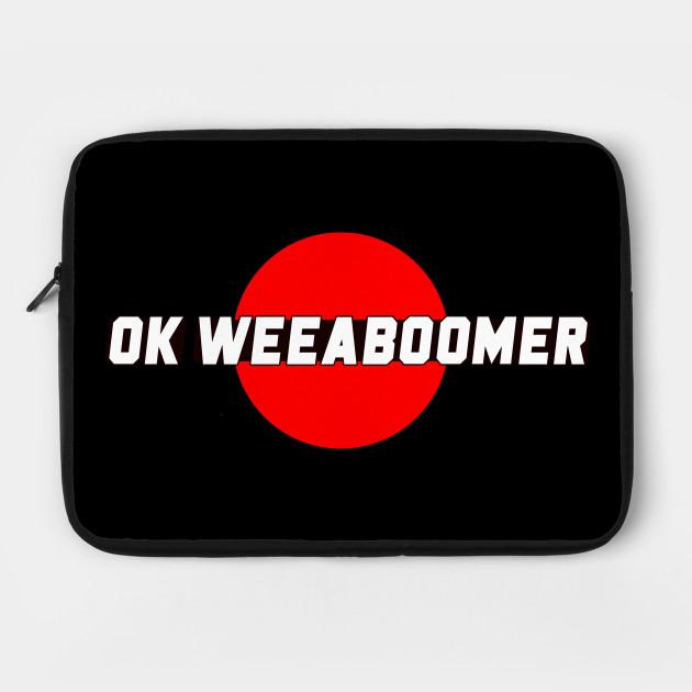 OK Weaboomer