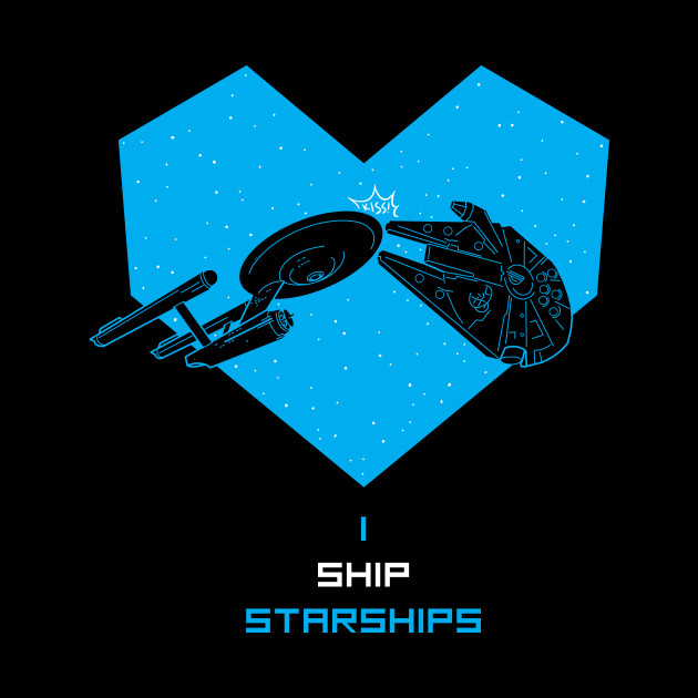 I SHIP STARSHIPS
