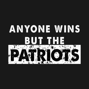 f9a674caa30 Anyone But The Patriots - Anti New England Football Vintage T-Shirt