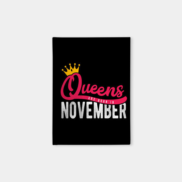 Queens Born November