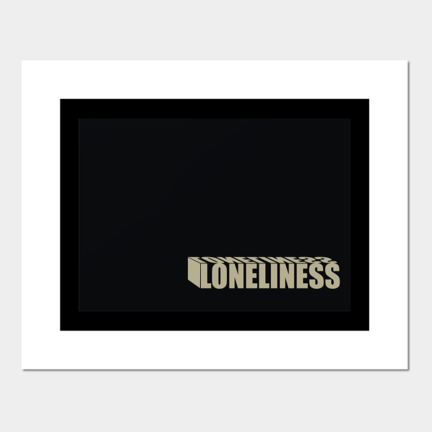 3D Loneliness