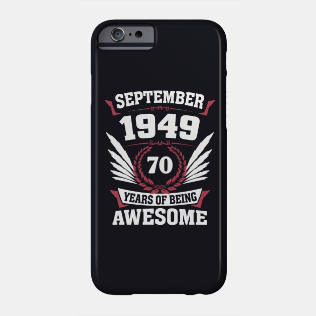 September 1949 70 Years Of Being Awesome