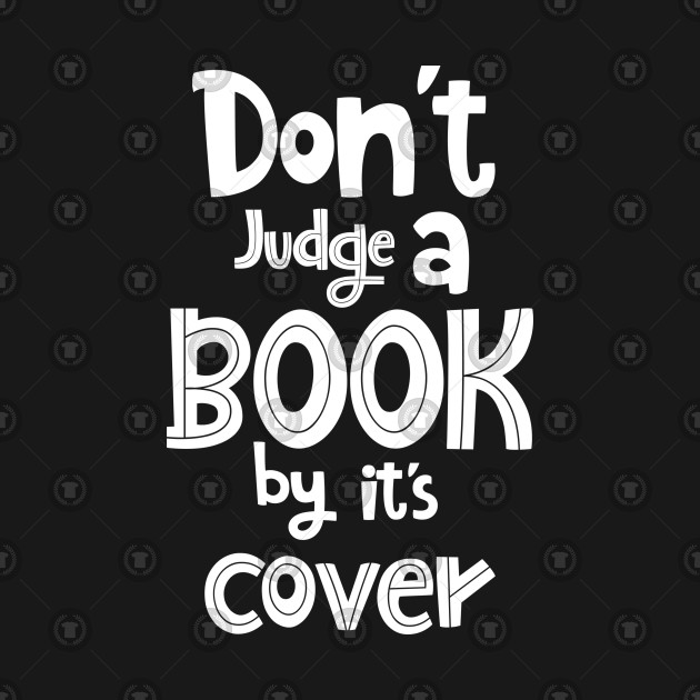 Dont Judge a Book By Its Cover