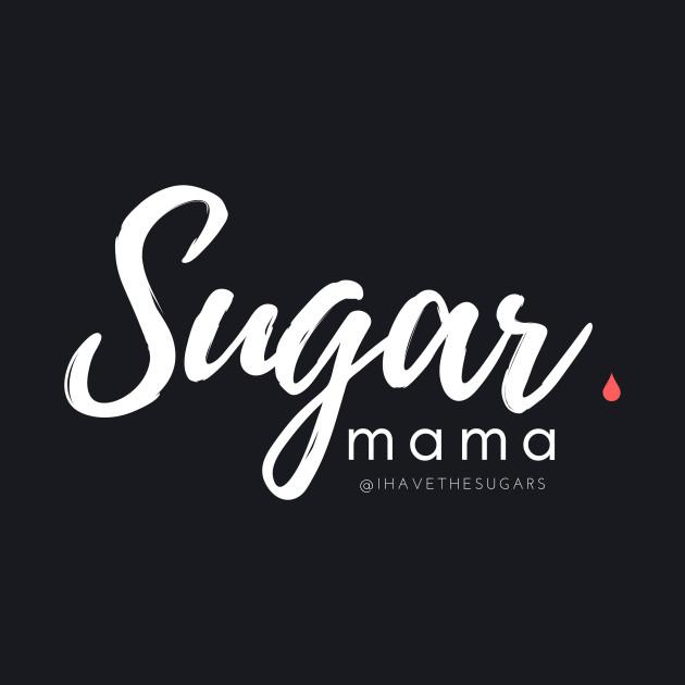 Sugar Mama - Drop