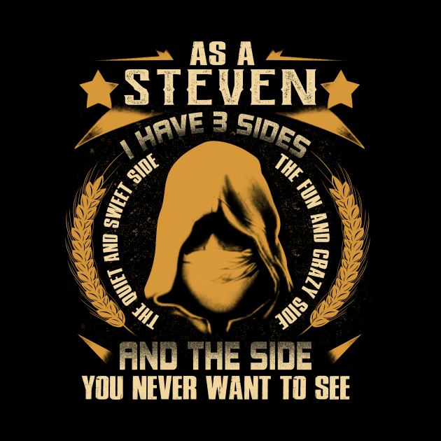 Steven - I Have 3 Sides You Never Want to See